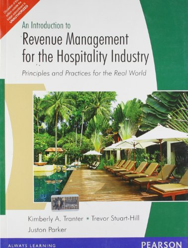9788131765715: An Introduction to Revenue Management for the Hospitality Industry : Principles and Practices for the Real World