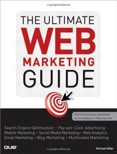 The Ultimate Web Marketing Guide: Michael Miller