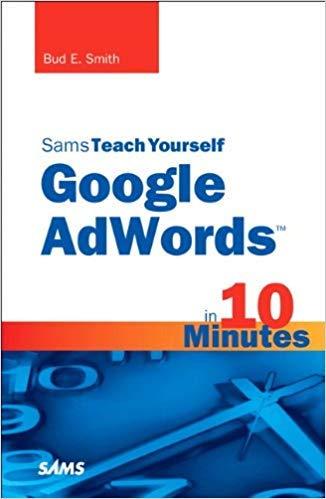 9788131767016: Sams Teach Yourself Google Adwords in 10 Minutes