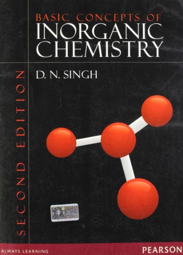 Basic Concepts of Inorganic Chemistry (Second Edition): D.N. Singh