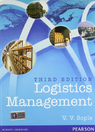 Logistics Management, 3Rd Edn: Sople