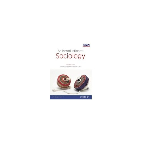 An Introduction to Sociology: Samir Dasgupta & Paulomi Saha (Eds)