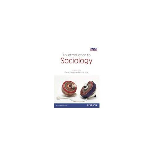 An Introduction to Sociology: Samir Dasgupta & Paulomi Saha (Eds)