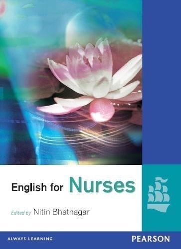 English for Nurses: Nitin Bhatnagar