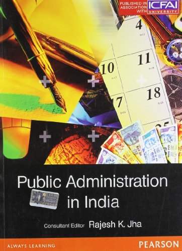 Public Administration In India: Rajesh K Jha