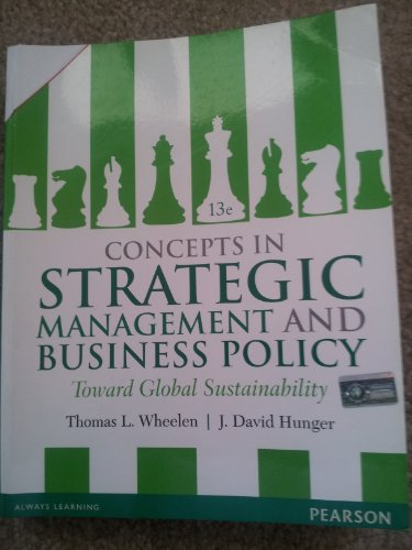 David Hunger Thomas Wheelen Strategic Management Business Policy