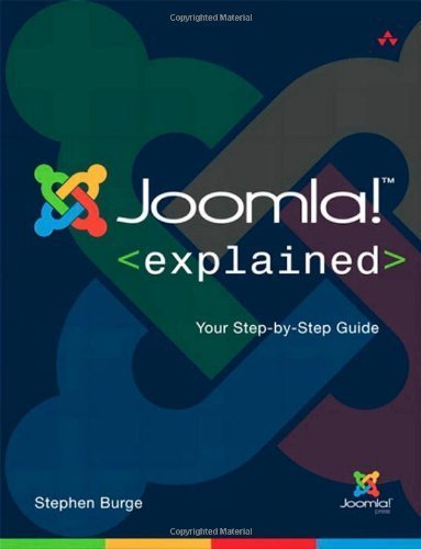 9788131770573: [(Joomla! Explained: Your Step-by-Step Guide )] [Author: Stephen Burge] [Jul-2011]