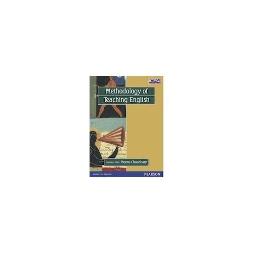 Methodology of Teaching English: Meenu Chaudhary (Ed.)