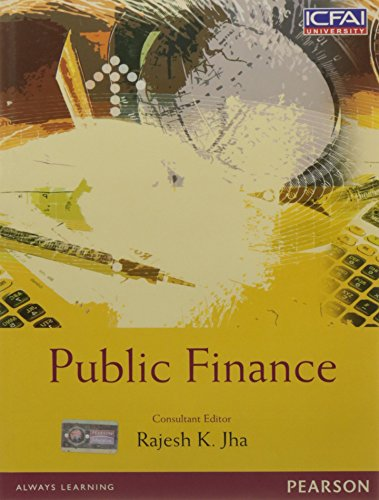 Public Finance: Rajesh K. Jha