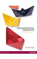 Organizational Behaviour: Text and Cases (Second Edition): Kavita Singh