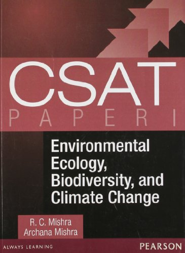 CSAT: Environmental Ecology, Biodiversity and Climate Change (Paper - 1): R.C. Mishra,Archana ...