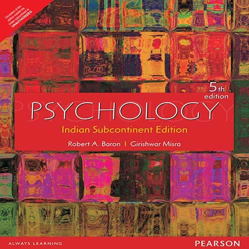 Psychology: Indian Subcontinent Edition (Fifth Edition): Robert A. Baron,Girishwar Misra