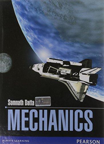 Mechanics: Somnath Datta
