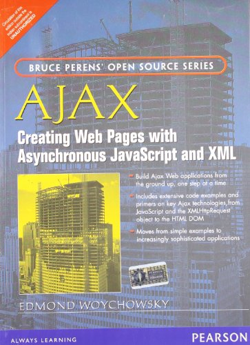 9788131774281: AJAX: Creating Web Pages with Asynchronous JavaScript and XML: Creating Web Pages with Asynchronous JavaScript and XML