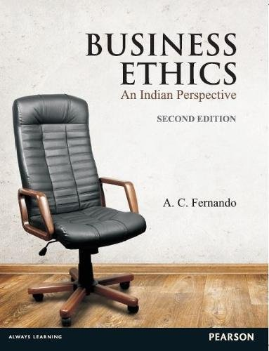 Business Ethics: An Indian Perspective, 2Nd Edn: Fernando,A.C.