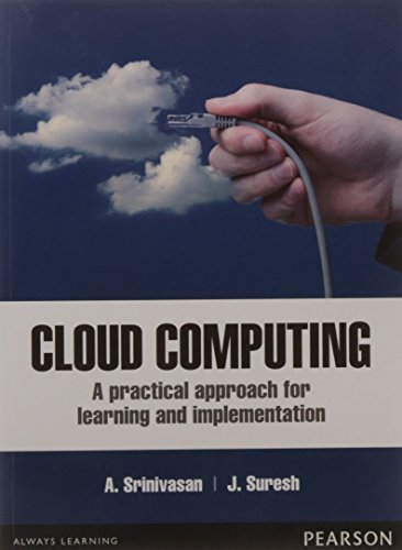 Cloud Computing: A practical approach for learning: A. Srinivasan,J. Suresh