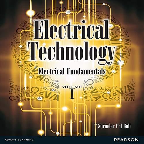 Electrical Technology, Vol. I: Electrical Fundamentals: Surinder Pal Bali