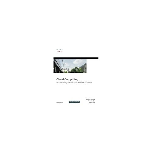 9788131786932: Cloud Computing: Automating the Virtualized Data Center