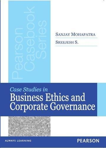 Case Studies of Business Ethics & Corporate Governance ...