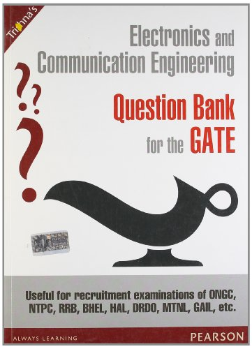Electronics and Communication Engineering Question Bank for the GATE: Useful for Recruitment ...