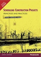 9788131788219: Scheduling Construction Projects Principles And Practices