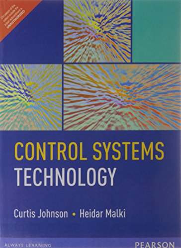 9788131788240: Control Systems Technology By Curtis D. Johnson and Heidar malki