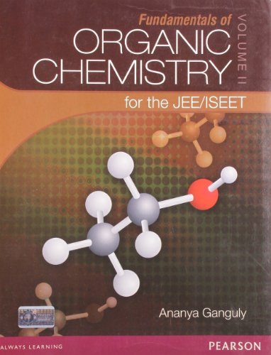 Fundamentals of Organic Chemistry for the JEE: Ananya Ganguly