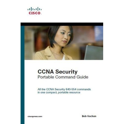 9788131791288: Ccna Security (640-554) Portable Command Guide