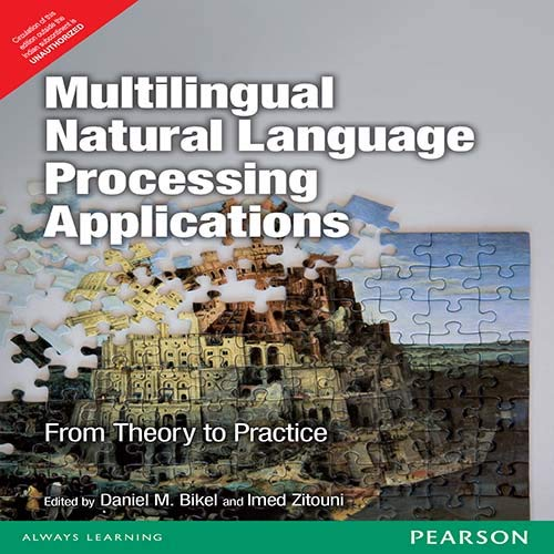 9788131791370: Multilingual Natural Language Processing Applications: From Theory to Practice