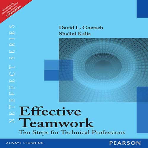 9788131791523: Effective Teamwork: Ten Steps For Technical Professions