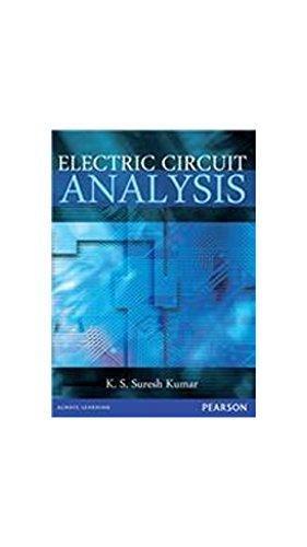 Electric Circuit Analysis: K.S. Suresh Kumar