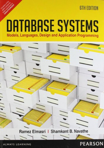 9788131792476: Database Systems: Models, Languages, Design And Application Programming, 6Th Edition