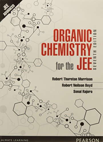 Organic Chemistry for the JEE (Seventh Edition): Robert Thornton Morrison,Robert Neilson Boyd,Sonal...