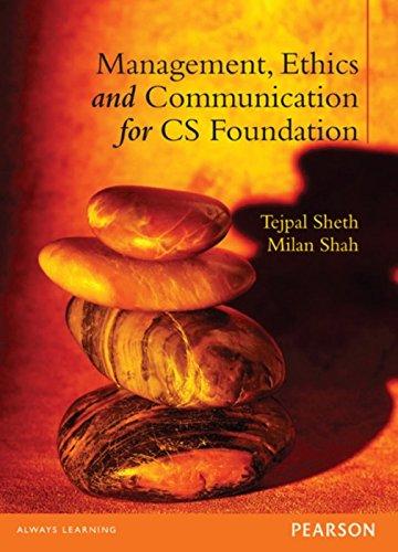 Management, Ethics and Communication for CS Foundation: Tejpal Sheth,Milan Shah
