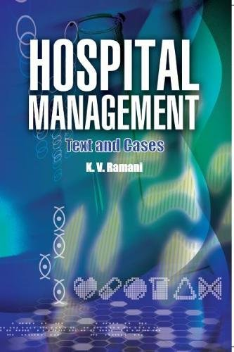 9788131794012: Hospital Management: Text & Cases