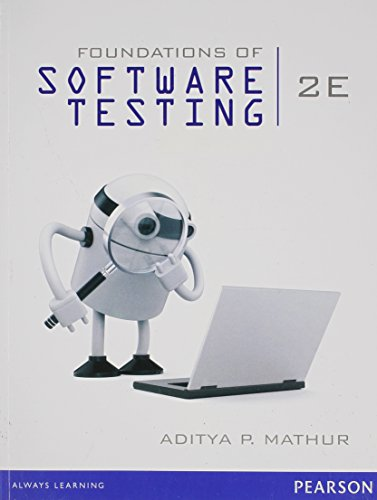 Foundations of Software Testing (Second Edition): Aditya P. Mathur