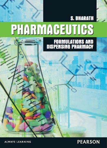 Pharmaceutics: Formulations and dispensing pharmacy: S. Bharath