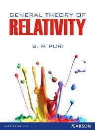 General Theory of Relativity: Puri, S.P.