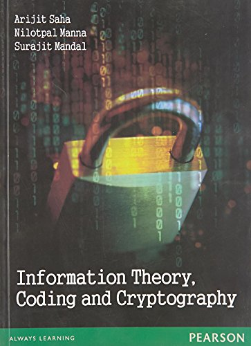 Information Theory Coding And Cryptography: Saha, Manna, Mandal