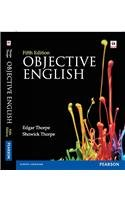 Objective English, (Fifth Edition): Edgar Thorpe,Showick Thorpe