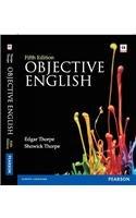 Objective English, (Fifth Edition): Edgar Thorpe,Showick Thorpe
