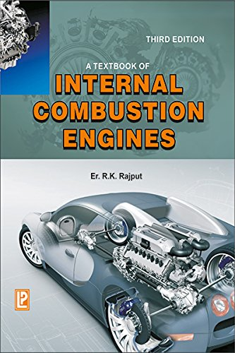 A Textbook of Internal Combustion Engines (Third: R.K. Rajput