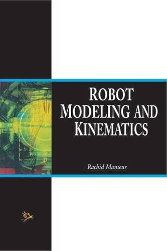 9788131800775: Robot Modeling and Kinematics