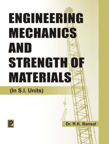 9788131801222: Engineering Mechanics and Strength of Materials