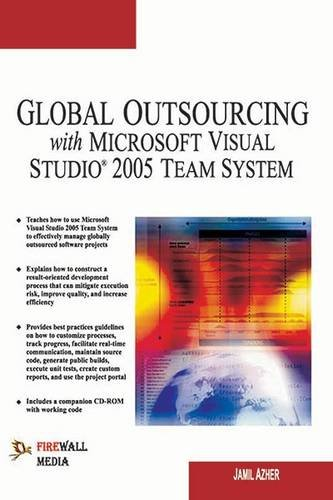 Global Outsourcing with Microsoft Visual Studio 2005 Team System: Jamil Azher