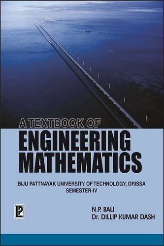 9788131801802: A Textbook of Engineering Mathematics Sem-IV (BPUT, Orissa)