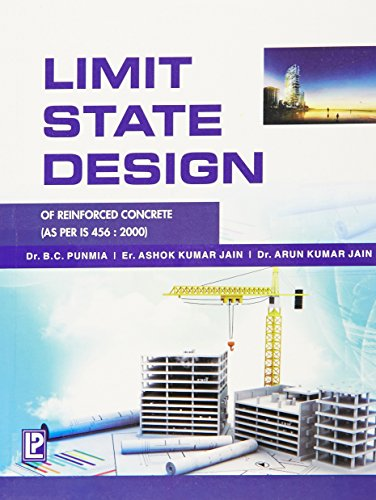 Limit State Design of Reinforced Concrete: Arun Kumar Jain,Ashok