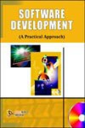 Software Development (A Practical Approach): Mahesh Gupta