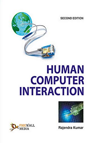 Human Computer Interaction: Rajendra Kumar