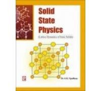 Solid State Physics (Lattice Dynamics of Ionic: G.K. Upadhyay